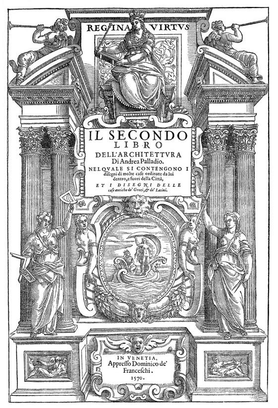 Титульный лист первого издания «Четырех книг об архитектуре» Андреа Палладио (1570 г.)